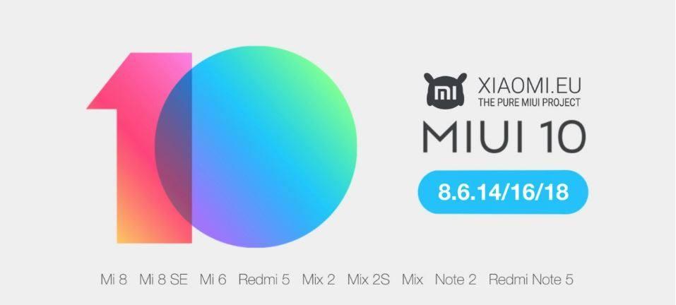 A Xiaomi EU lehetővé teszi a nem kínai felhasználók számára, hogy kipróbálják a MIUI 10-et a globális stabil rom bevezetése előtt